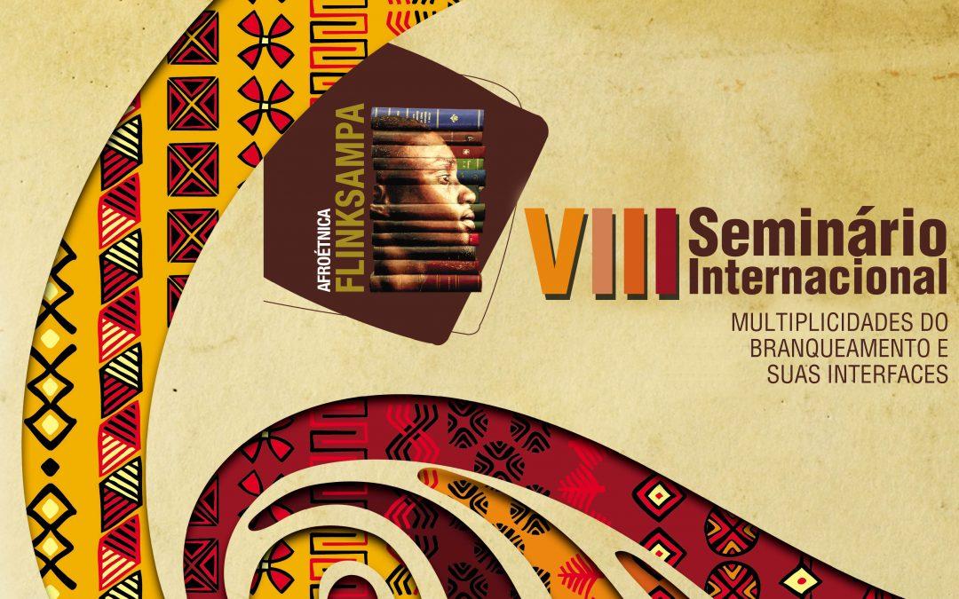 VIII Seminário Internacional da Consciência Negra – Multiplicidades do Branqueamento e suas Interfaces